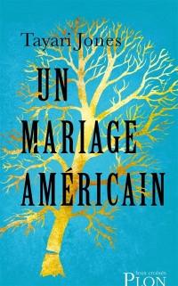 Un mariage américain, Tayari Jones, Plon