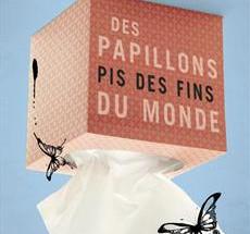 Les papillons de Frédégonde de retour pour notre plaisir!