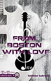 FROM BOSTON WITH LOVE.jpg