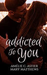ADDICTED TO YOU.jpg