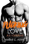 FUCKING LOVE T4.5.jpg