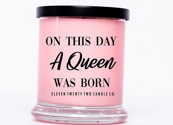A QUEEN WAS BORN