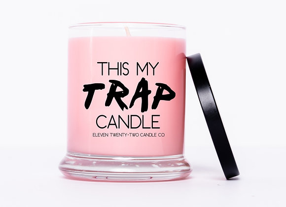 PINK THIS MY TRAP CANDLE