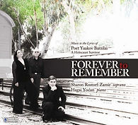 FOREVER TO REMEMBER, SHARON FARBER, ROMEO RECORDS, ROSTORF-ZAMIR AND HAGAI YODAN