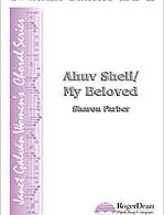 AHUV SHELI/MY BELOVED SCORE - SHARON FARBER