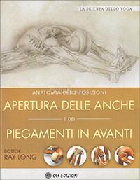 Anatomia Della Posizioni, Apertura Delle Anche, E Dei Piegamenti In Avanti