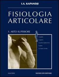 Vol. 1: Fisiologia Articolare Arto Superiore