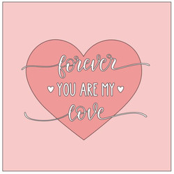Heart- forever you are my love.JPG