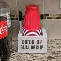 Solo Cup- Drink up Buttercup.JPG
