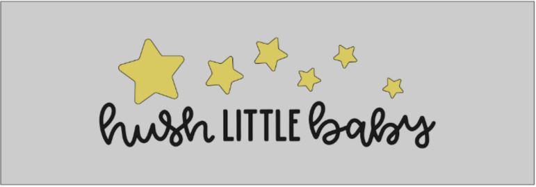 TP- hush little baby.JPG