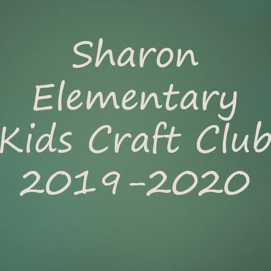 Sharon Elem Kids Craft Club