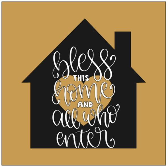 House- bless this home and all who enter
