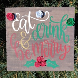 Eat Drink & Be Merry Blooming Board.jpg