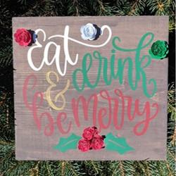 Eat Drink & Be Merry Blooming Board.jpg
