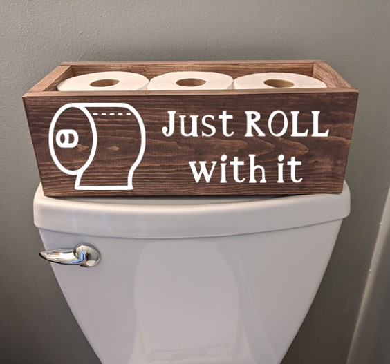 TP Toilet- just roll with it.jpg