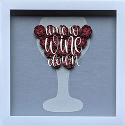 Wine- Time to Wine Down.JPG