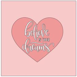Heart- believe in your dreams.JPG
