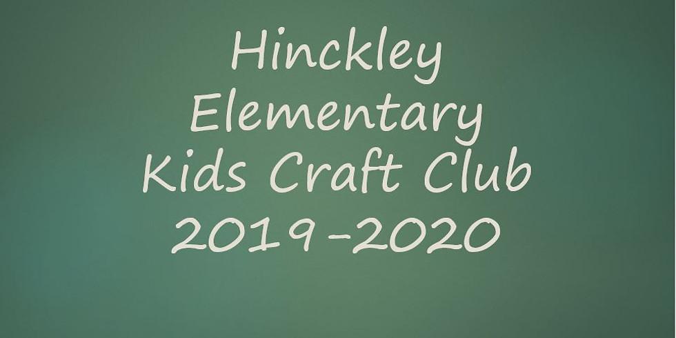 Hinckley Elem Kids Craft Club