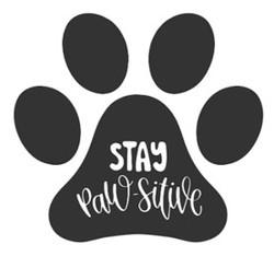 Paw Print- stay paw-sitive.jpg