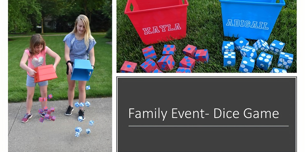 Family Event- Dice Game