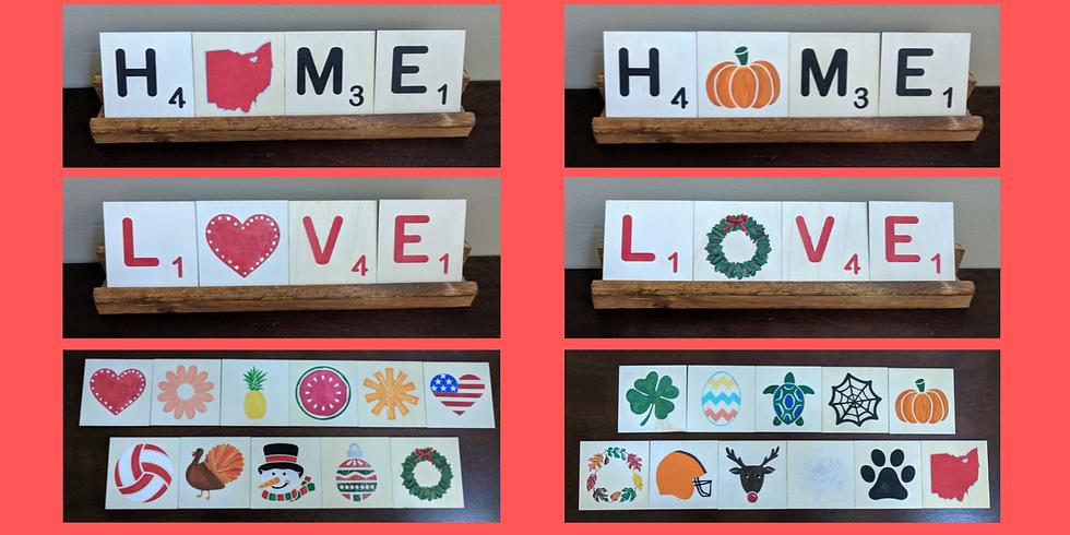 Scrabble HOME/LOVE Sign Workshop 11/20