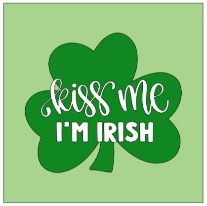 Shamrock- kiss me I'm Irish.JPG