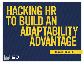 Hacking HR to Build an Adaptability Advantage