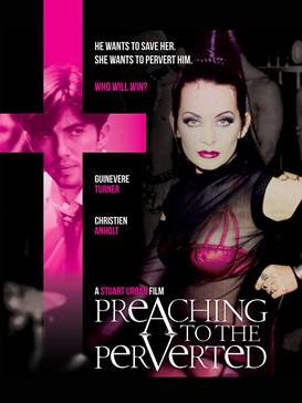 DVD cover to Preaching to the Perverted