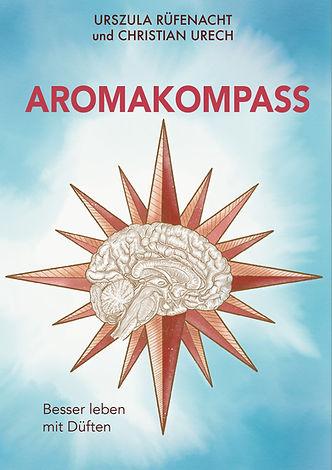 Buch Aromakompass - Einsatz von Ätherischen Ölen bei Stress, Unwohlsein, Konzentrationslosigkeit