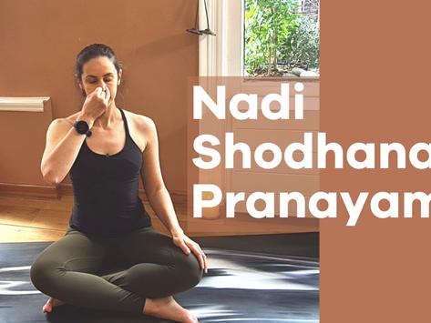 How to Practice Nadi Shodhana Pranayama: Alternate Nostril Breathing
