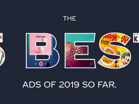 The 5 Best Ads of 2019 So Far