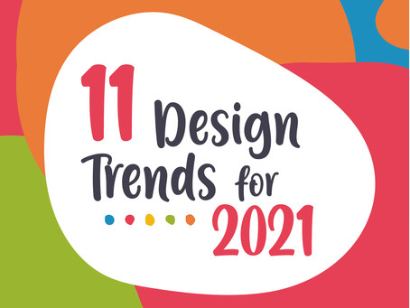 From a Designer's Perspective: 2021 Design Trends