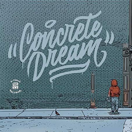 Concrete Dreams – Concrete Dreams (6.28.2019)