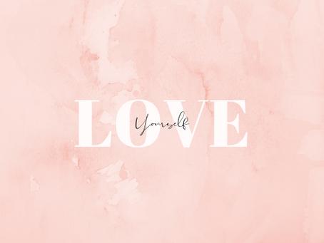 Self Care = Self Love