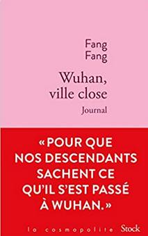 Revenir à Wuhan et lire Fang Fang
