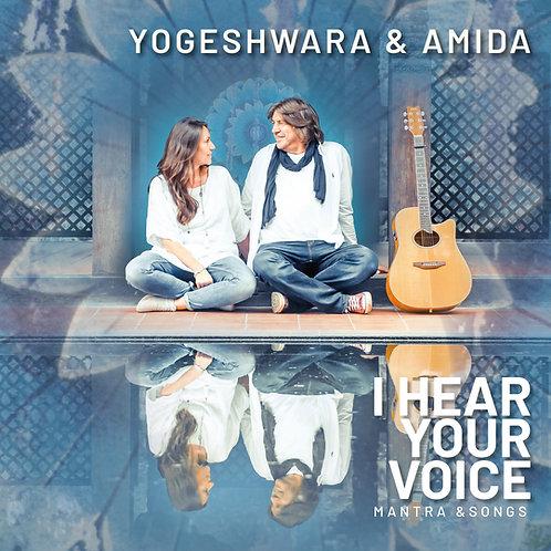 YOGESHWARA & AMIDA // i hear your voice