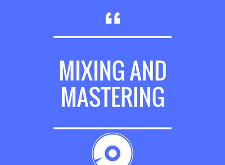 AUDIO MIXING AND MASTERING