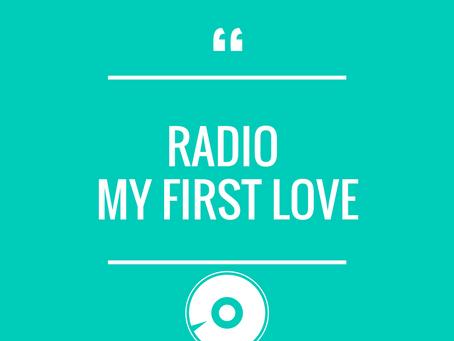 BROADCAST RADIO - MY FIRST LOVE