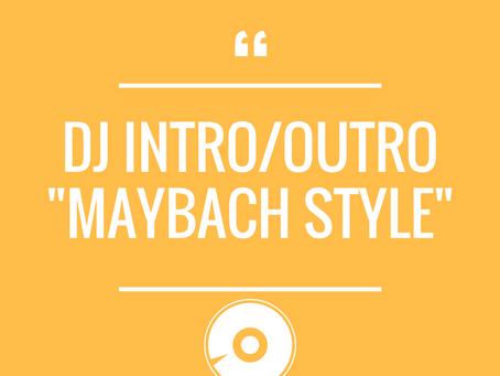 DJ INTRO - Maybach music girl style
