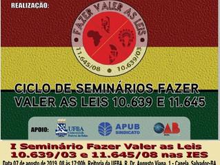 Biko participa do I Seminário Fazer Valer as Leis 10.639/03 e 11.645/08 nas Instituições de Ensino S