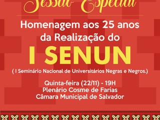 Sessão na Câmara celebra os 25 anos do I Seminário Nacional de Universitários Negros e Negras (Senun
