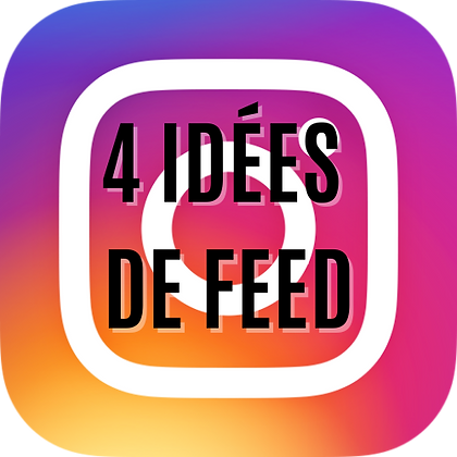 4 idées de feed instagram