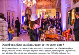 Quand on a deux passions