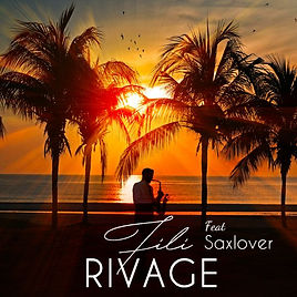 Rivage feat Saxlover Saxophoniste Nice C