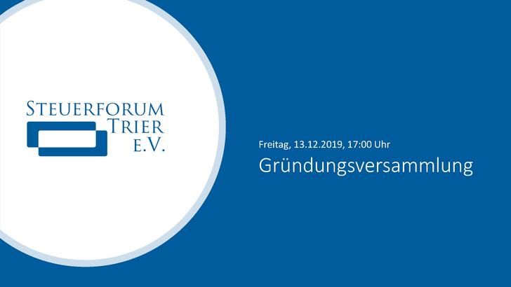 Gründungsversammlung Steuerforum Trier e.V.