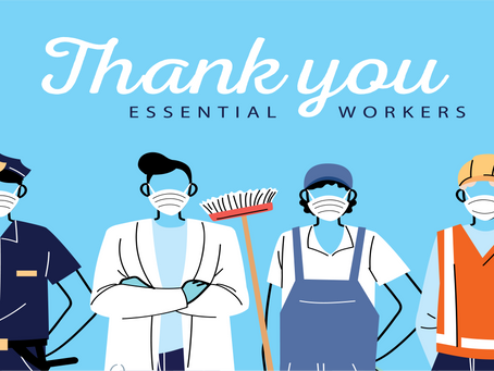 Thank You Essential Workers!