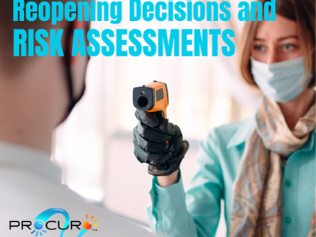 COVID-19 – REOPENING DECISIONS AND RISK ASSESSMENTS