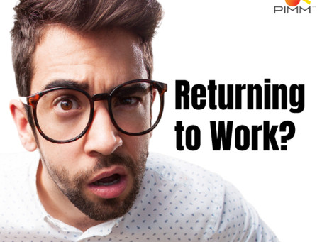 CONSIDERATIONS FOR RETURNING TO WORK