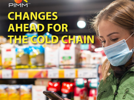 CHANGES AHEAD FOR THE COLD CHAIN