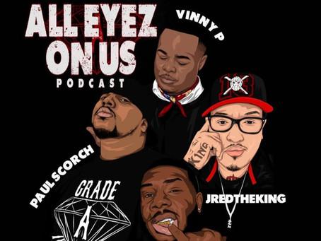 All Eyez On Us Podcast - Episode 25 ft. Jessica Jolia